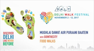 Delhi Walk Festival Mughlai Dawat aur puraani baatein