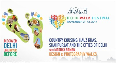 Delhi Walk Festival - Country Cousins: Hauz Khas, Shahpurjat and The Cities of Delhi