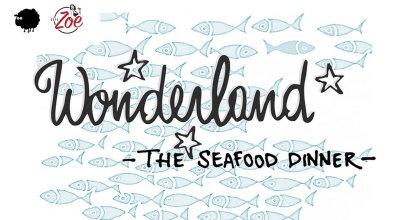 Wonderland - The Sea Food Dinner