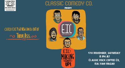 EIC : Making Shit Up At CRCC Kalyani Nagar