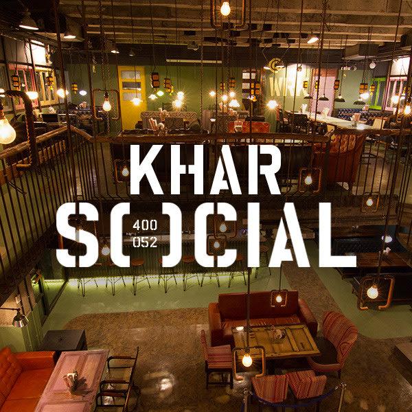 Khar Social, Mumbai