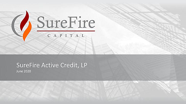 SureFire Active Credit, LP - Investor Pitch Book