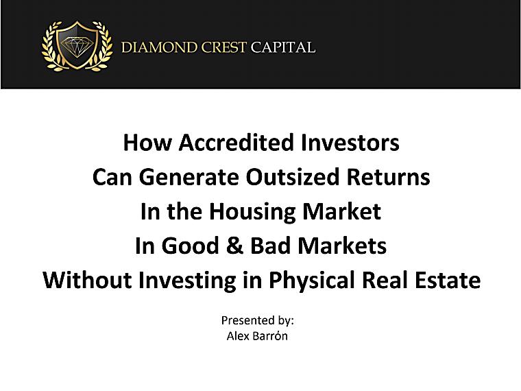 Diamond Crest Housing Growth Fund LP - Investor Pitch Book
