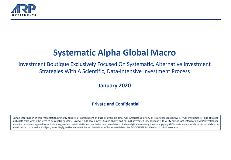ARP Investments - Systematic Alpha Global Macro Investor Pitch Book