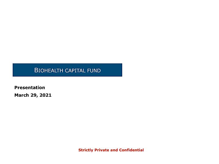 Seeking LPs - Intro BioHealth Capital Fund