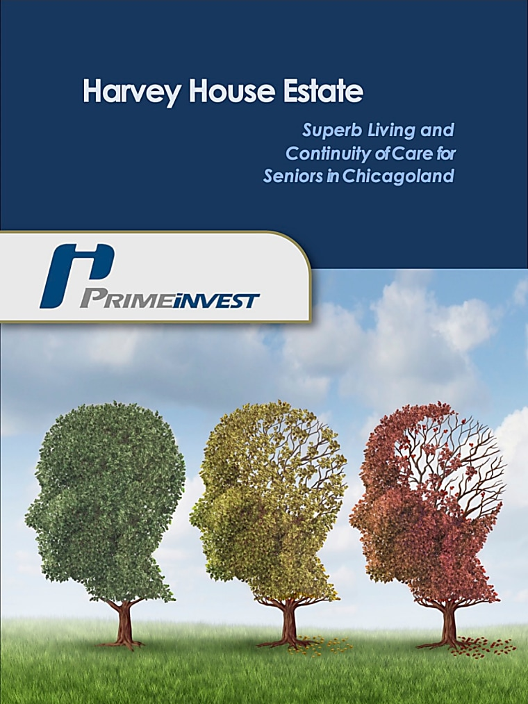 Harvey House Estate - Superb Living And Continuity Of Care For Seniors In Chicagoland - Investor Presentation