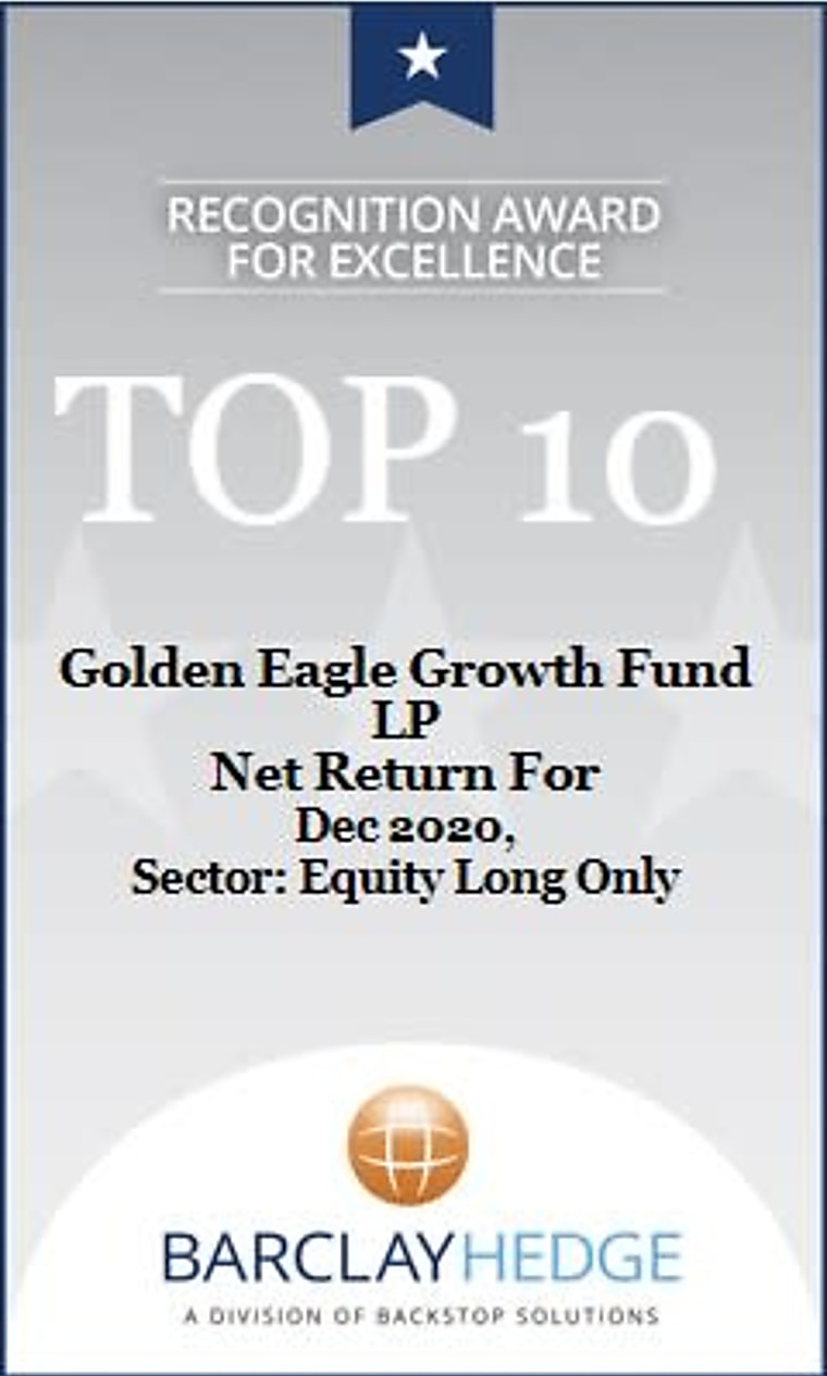 """BarclayHedge December 2020 Award - Golden Eagle Growth Fund LP Receives """"Top 10"""" Award For Net Return In The Equity Long Only Category"""