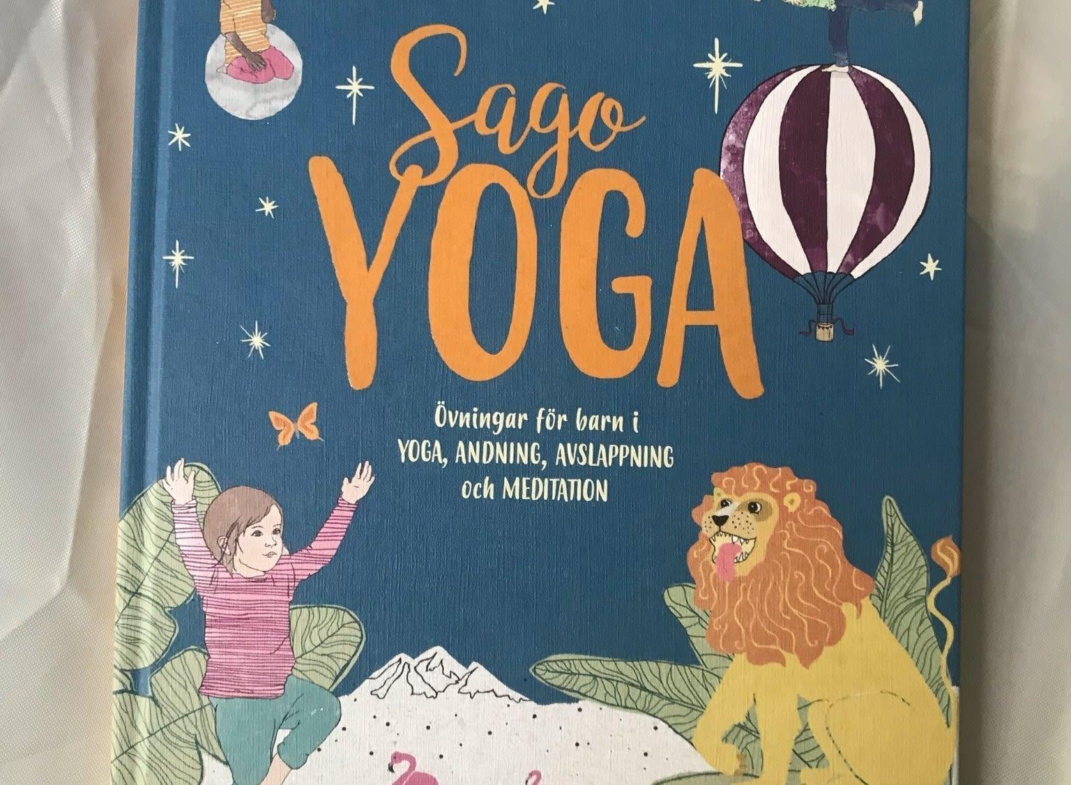 Sagoyoga – övningar för barn i yoga, andning, avslappning och meditation
