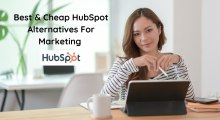 Best & Cheap HubSpot Alternatives For Marketing