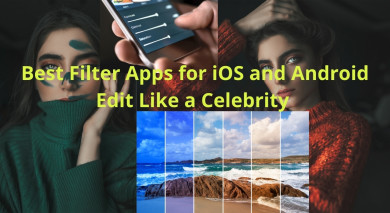 Best Filter Apps for iOS and Android