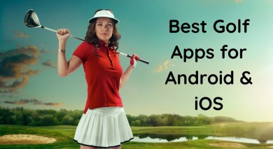 Best Golf Apps for Android & iOS