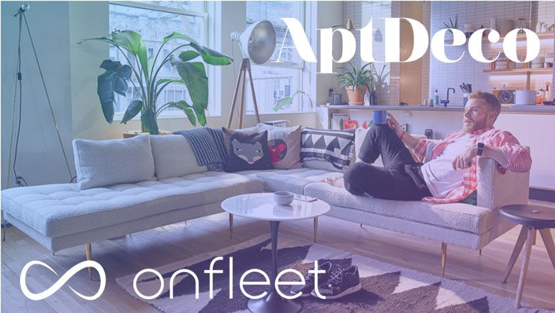 In the Furniture Delivery World, Onfleet Gives AptDeco an Extra Leg to Stand On
