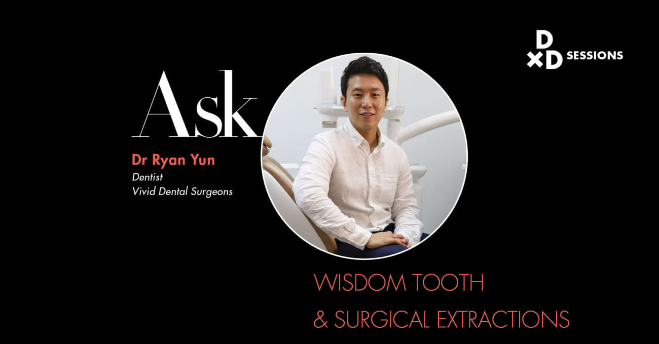 Ask Dr Ryan Yun Wisdom Tooth Surgical Extractions