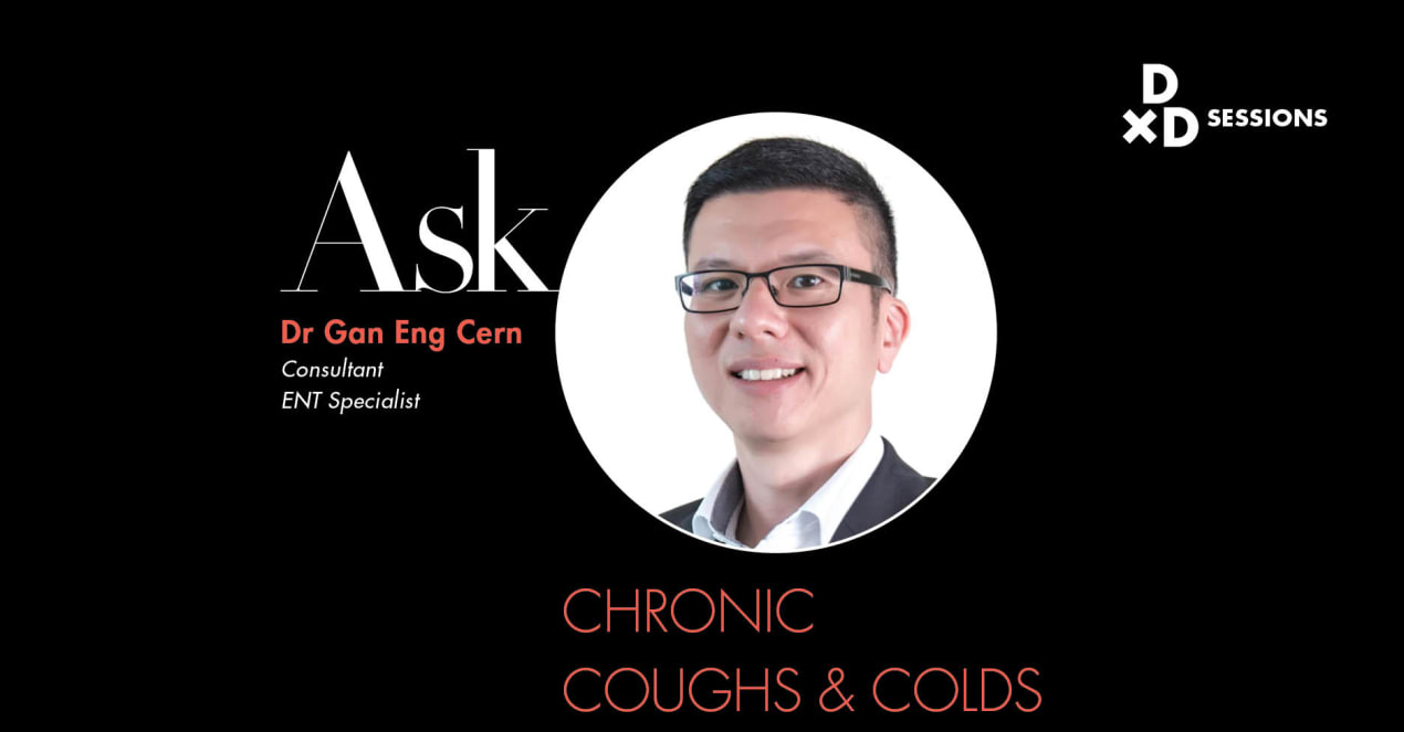 Ask Dr Gan Eng Cern: Chronic Coughs And Colds undefined