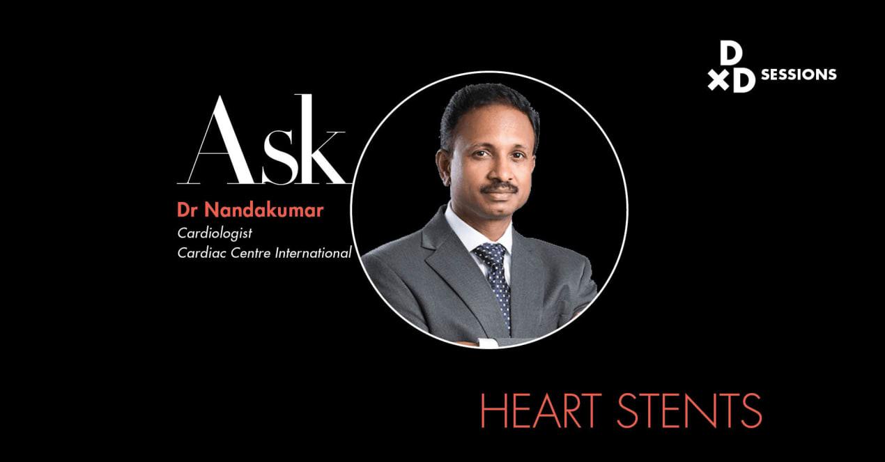 Ask Dr Nandakumar: Heart Stents undefined