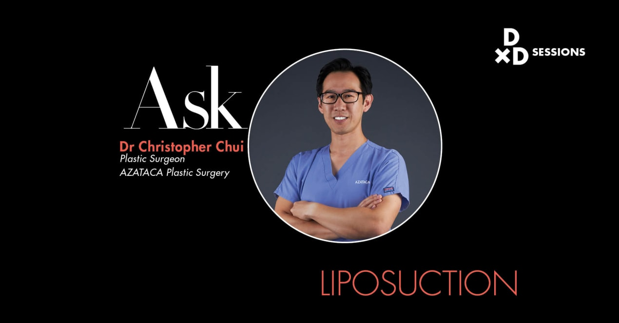 Ask Dr Christopher Chui: Liposuction undefined