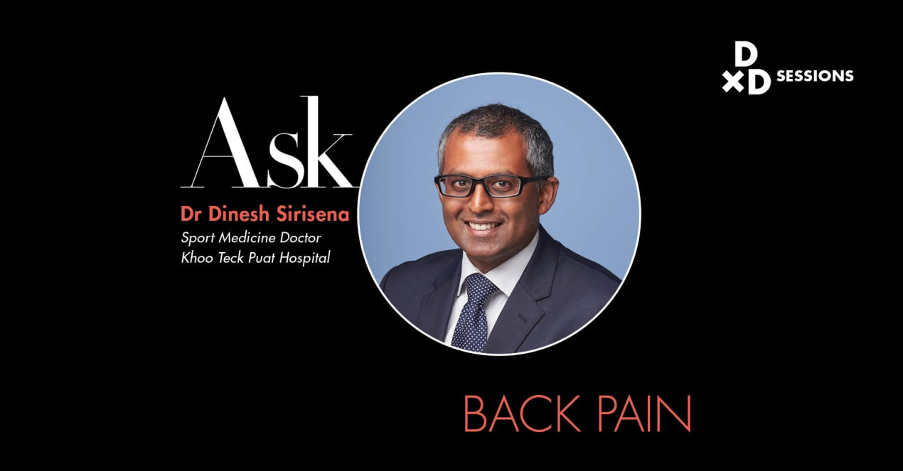 Ask Dr Dinesh Sirisena: Back Pain undefined