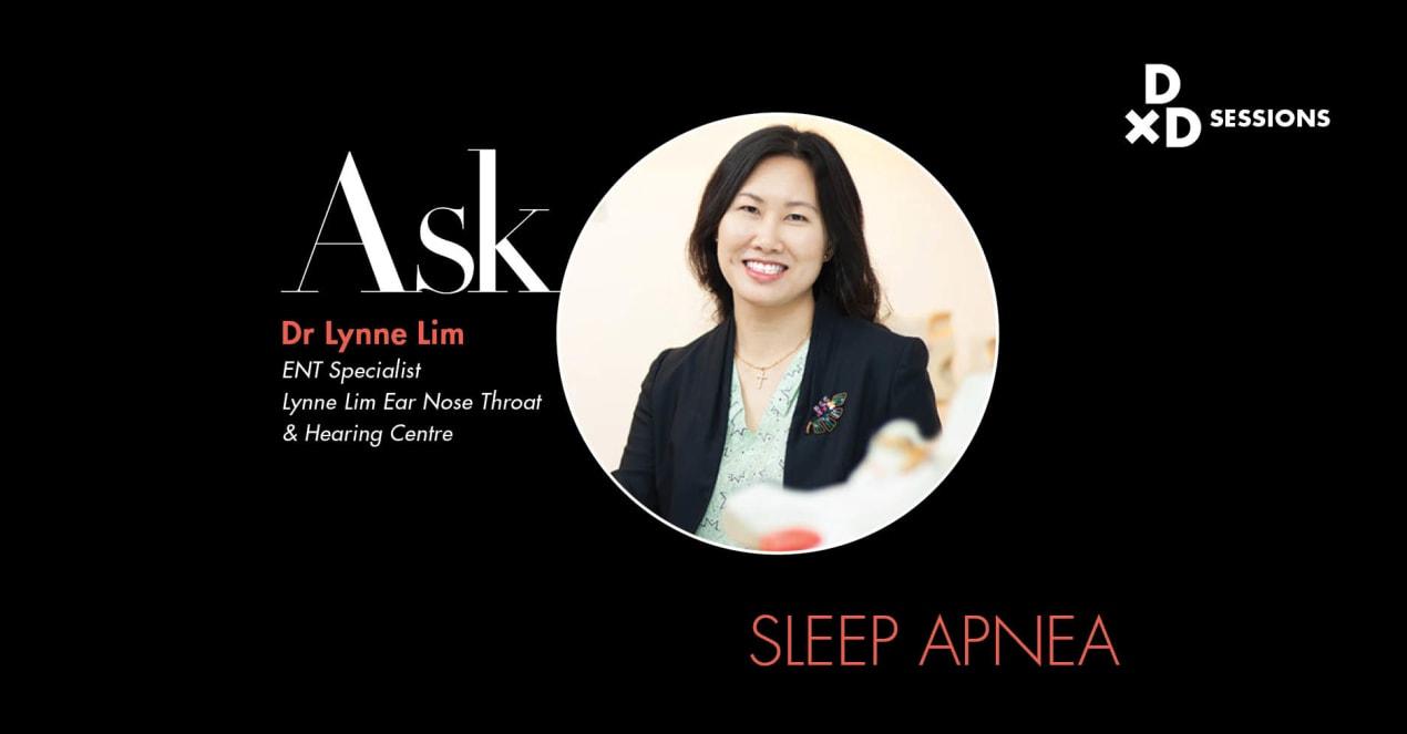 Ask Dr Lynne Lim: Sleep Apnea undefined