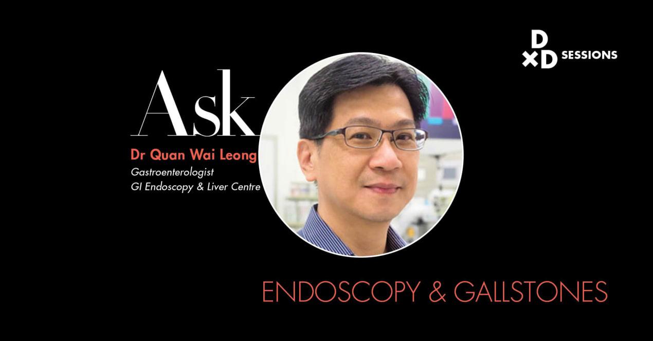 Ask Dr Quan Wai Leong: Endoscopy & Gallstones undefined