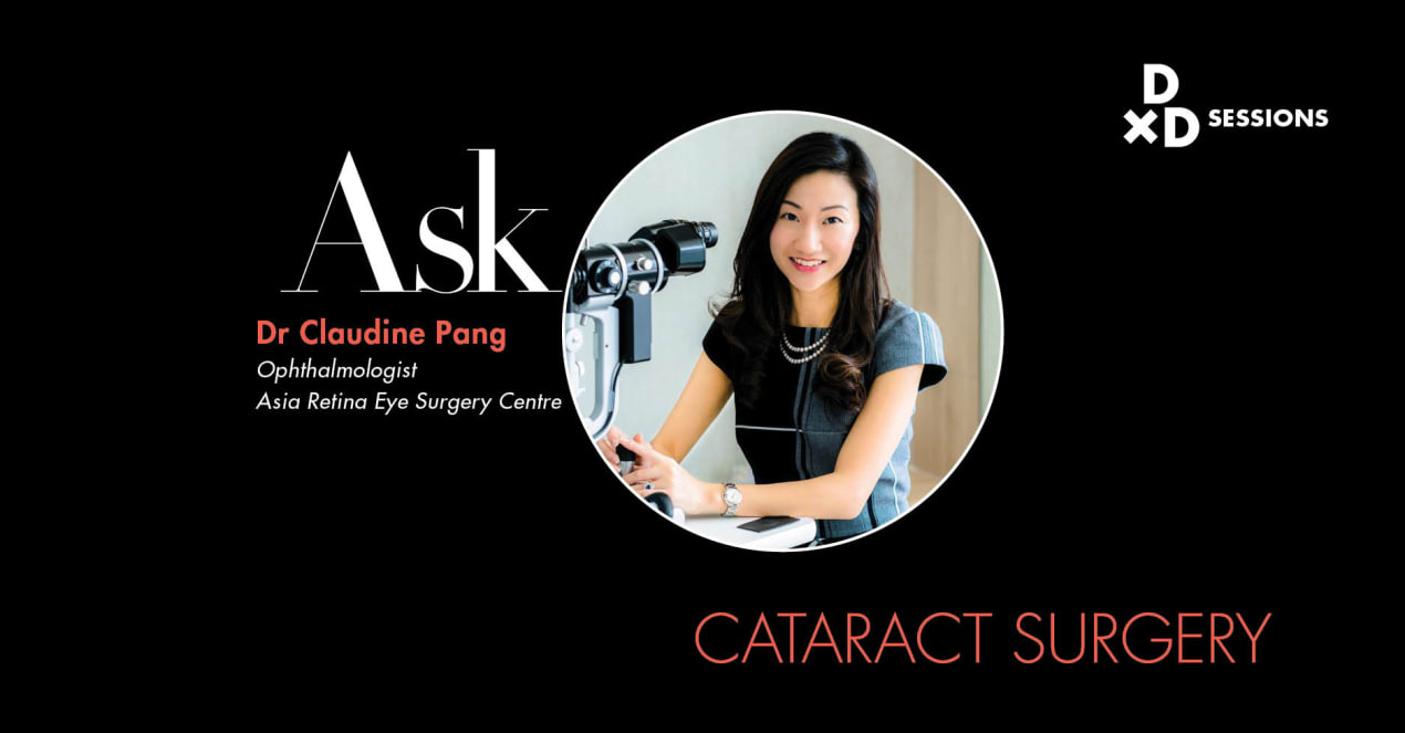 Ask Dr Claudine Pang: Cataract Surgery undefined