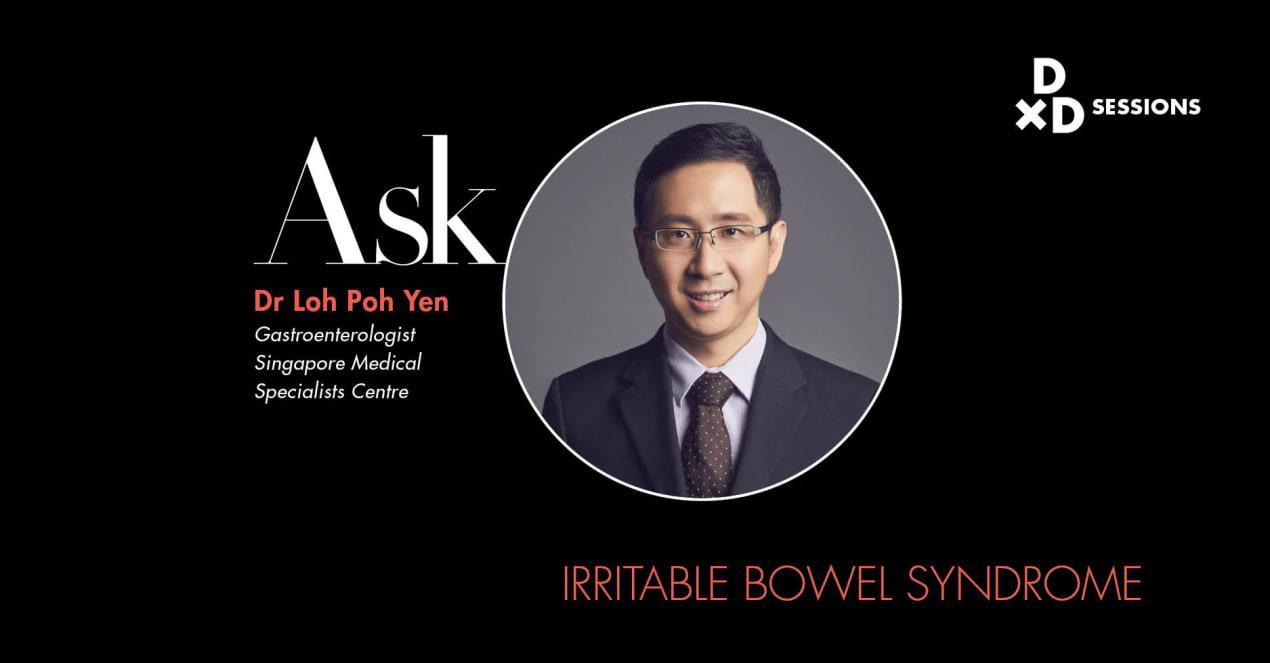 Ask Dr Loh Poh Yen: Irritable Bowel Syndrome undefined