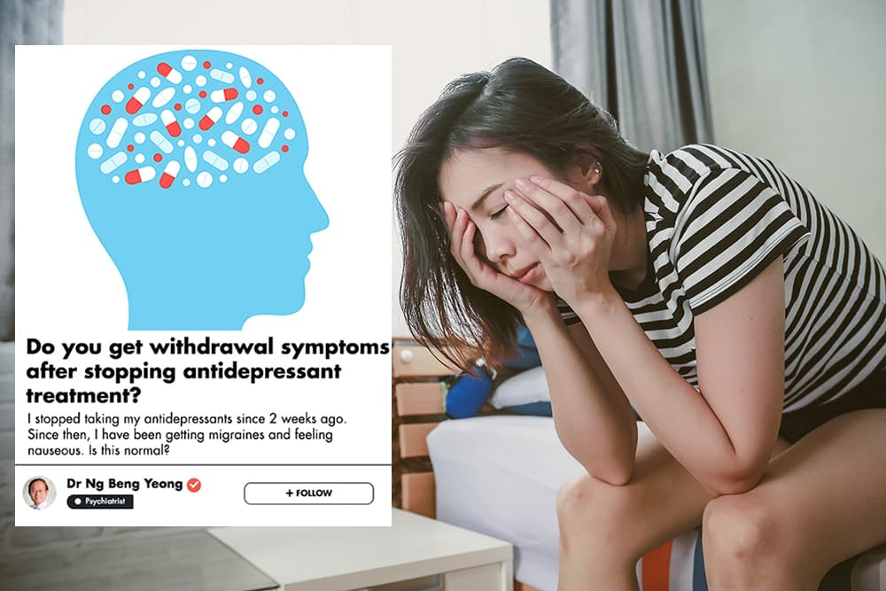 Will Stopping Your Antidepressant Medication Lead To Withdrawal Symptoms? This Singaporean Psychiatrist Explains undefined