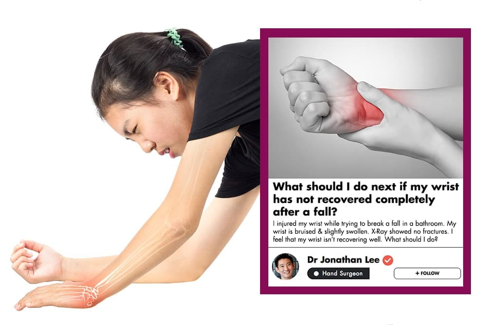 This Singaporean Hand Surgeon Shares Tips On What To Do With An Injured Wrist That Is Not Healing undefined