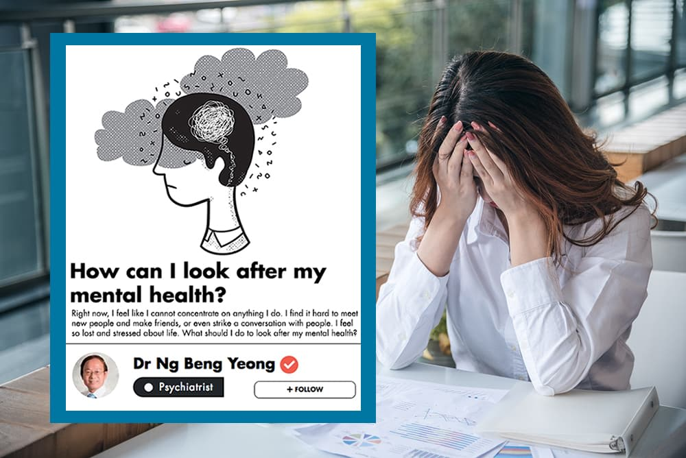 The Best Tips From A Singaporean Psychiatrist On How To Take Care Of Your Mental Health undefined