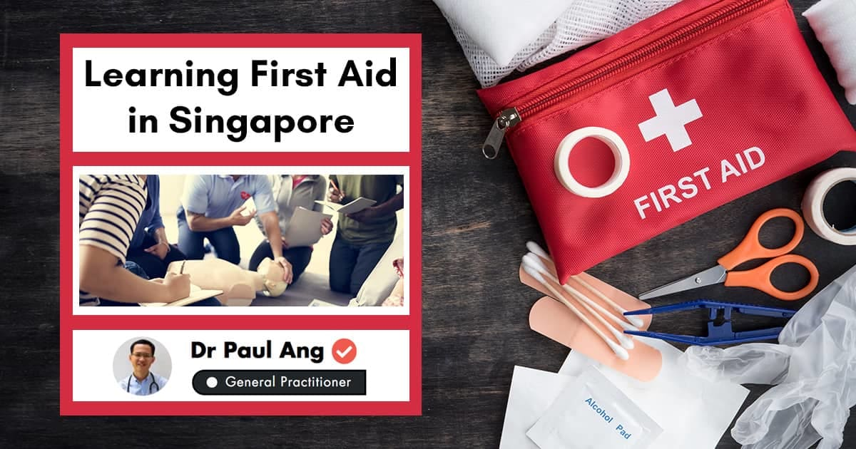 First Aid in Singapore: Everything You Need to Know With A Certified Doctor undefined