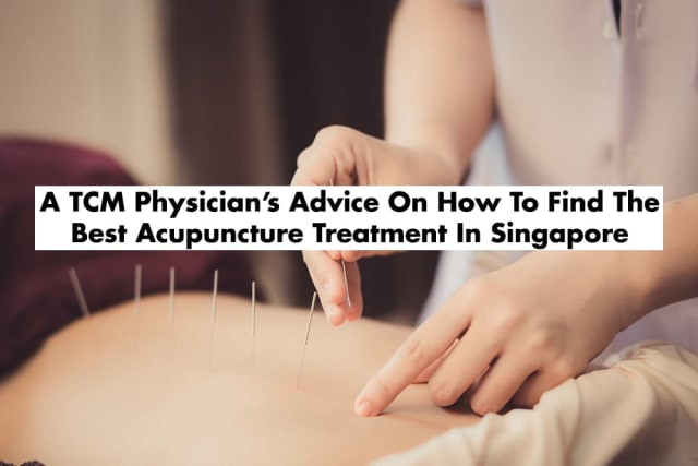 The Complete Guide To Acupuncture In Singapore (2019)