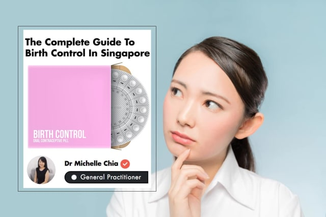 The Complete Guide To Birth Control In Singapore (2019)