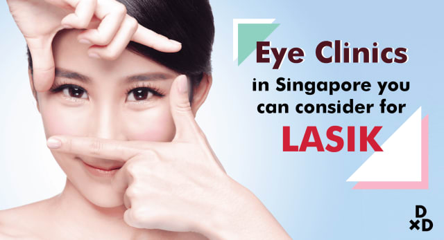 7 Eye Clinics in Singapore to Consider for LASIK (2020)