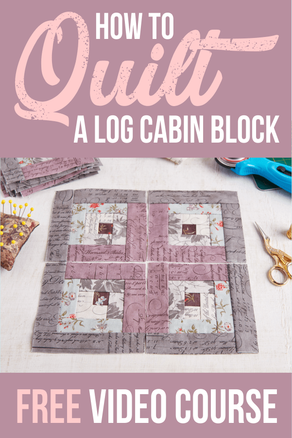 Free Traditional Log Cabin Quilt Pattern Tutorial