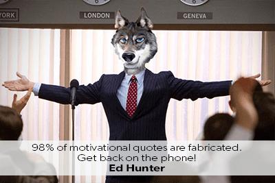 Ed Hunter Quote 98