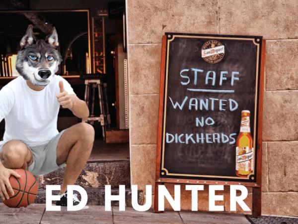 Ed Hunter An Honest Job Ad Hunted News Feed