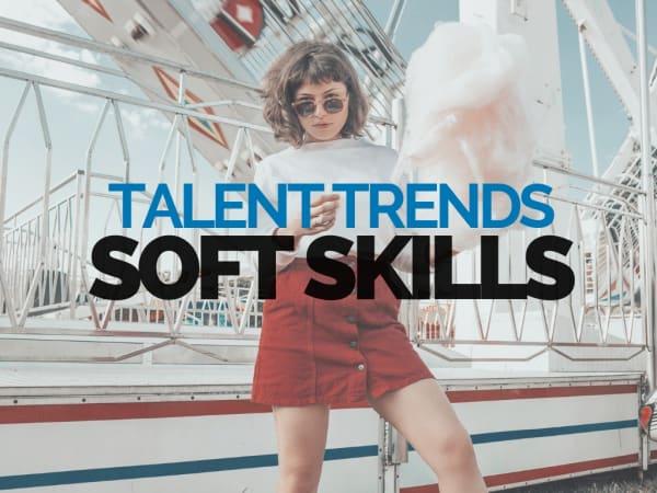 Talent Trends: Soft Skills | Hunted News Feed