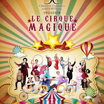 """Función De Verano 2019 """"Le Cirque Magic"""""""