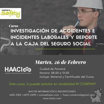 Curso: Investigación de Accidentes Laborales y Reporte a la CSS
