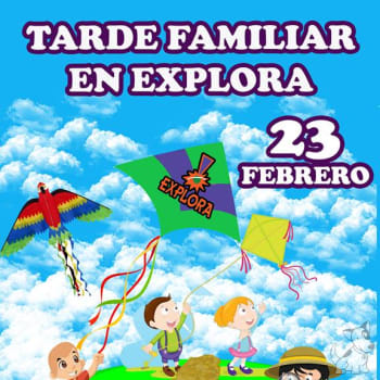 Tarde Familiar en Explora