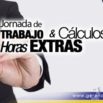 Seminario: Jornada de Trabajo y Cálculos de Horas Extras