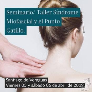 Seminario/taller: Síndrome Miofascial y el Punto Gatillo