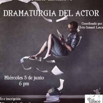 Taller Intensivo de Dramaturgia del Actor