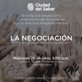 """Presentación y conversatorio de la película """"La Negociación"""""""