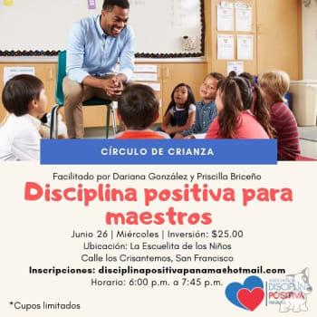 """Círculo de Crianza """"Disciplina Positiva para maestros"""""""
