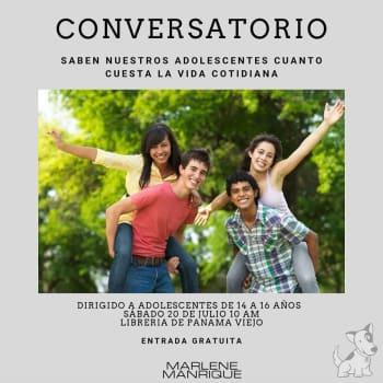 Conversatorio ¿Saben nuestros adolescentes cuánto cuesta la vida cotidiana?