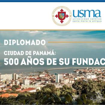 Diplomado de la Ciudad de Panamá: 500 años de su fundación