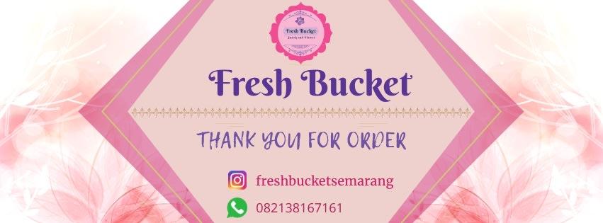 Fresh Bucket Semarang