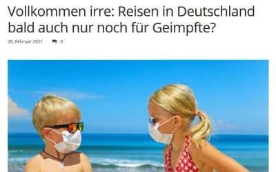 Vollkommen irre: Reisen in Deutschland bald auch nur noch für Geimpfte?