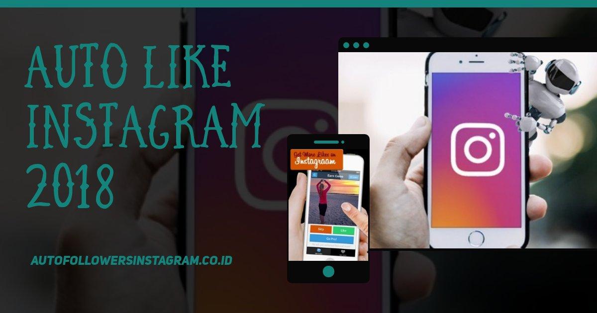 Auto Like Instagram 2018