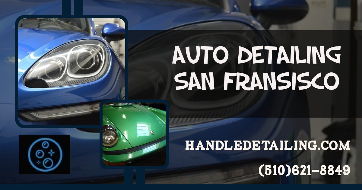 Auto Detailing South San https://www.handledetailing.com/ Francisco